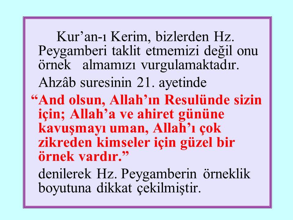 Kur'an-ı Kerim, bizlerden Hz