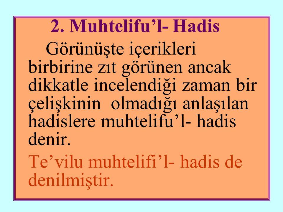 2. Muhtelifu'l- Hadis