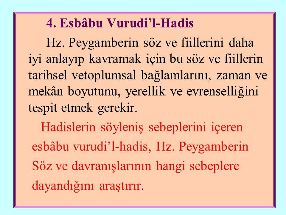 4. Esbâbu Vurudi'l-Hadis