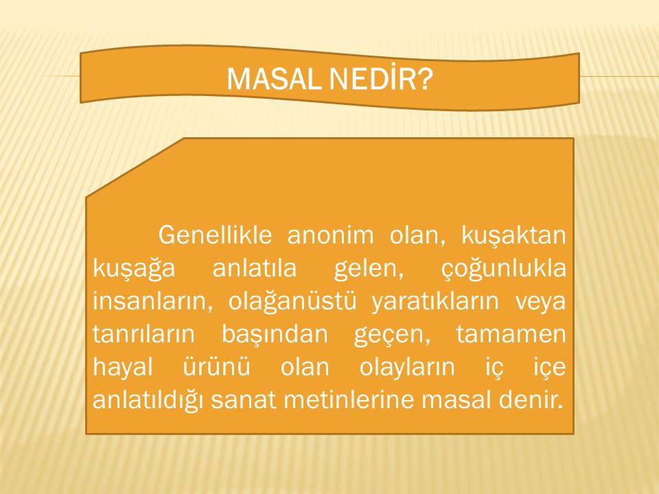MASAL NEDİR