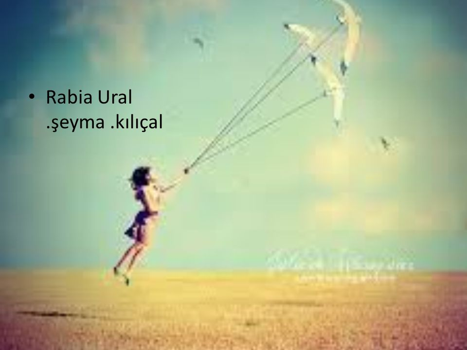 Rabia Ural .şeyma .kılıçal