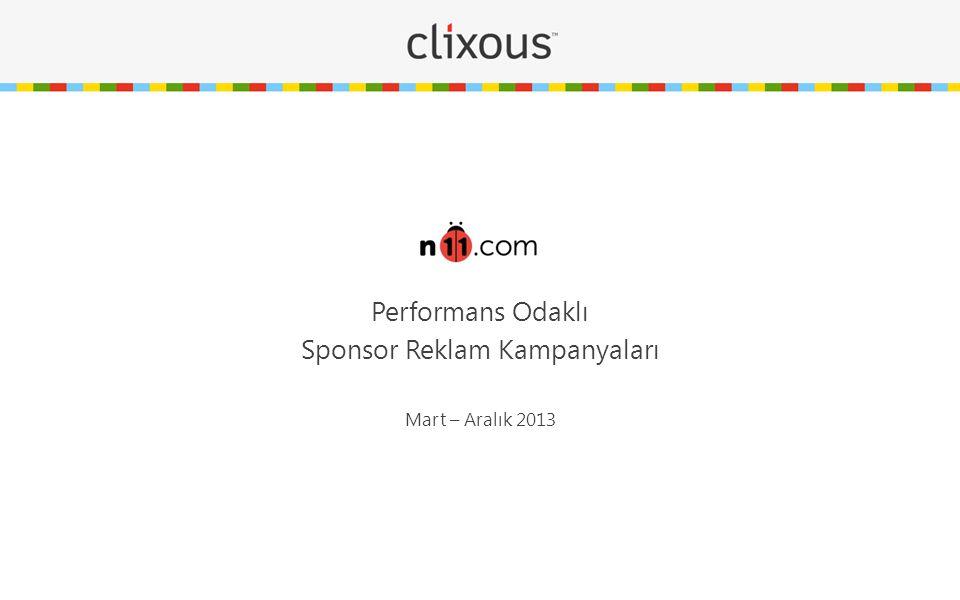 Performans Odaklı Sponsor Reklam Kampanyaları Mart – Aralık 2013