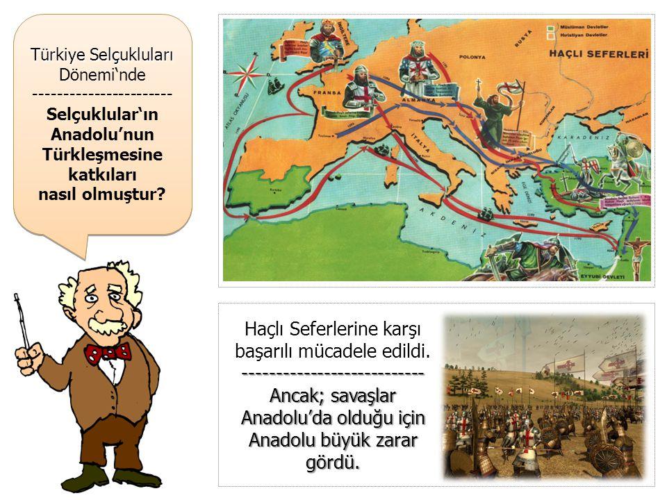Anadolu'nun Türkleşmesine katkıları