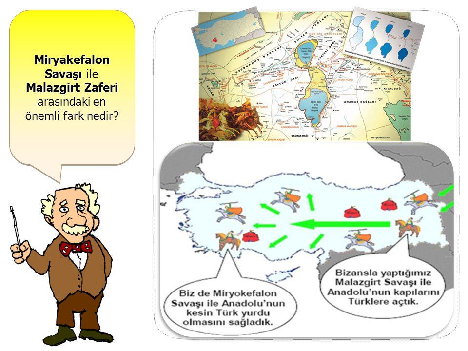 Miryakefalon Savaşı ile Malazgirt Zaferi arasındaki en önemli fark nedir