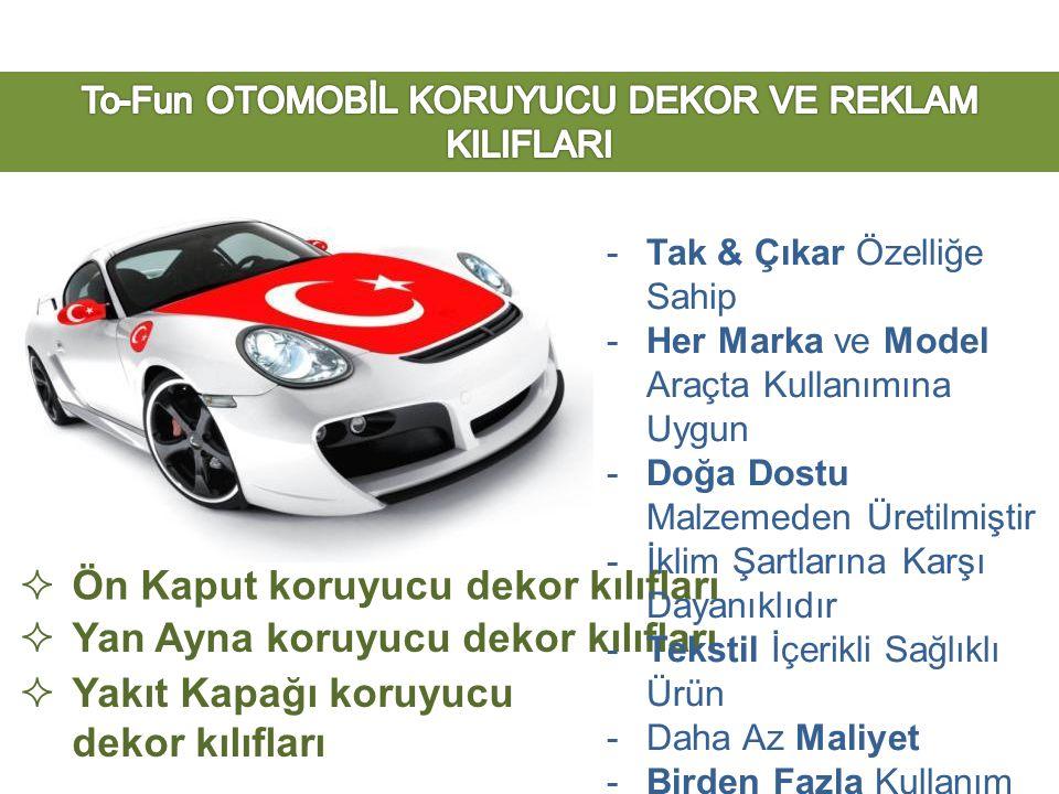 To-Fun OTOMOBİL KORUYUCU DEKOR VE REKLAM KILIFLARI
