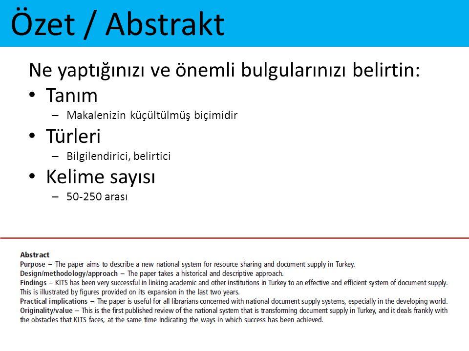 Özet / Abstrakt Ne yaptığınızı ve önemli bulgularınızı belirtin: Tanım