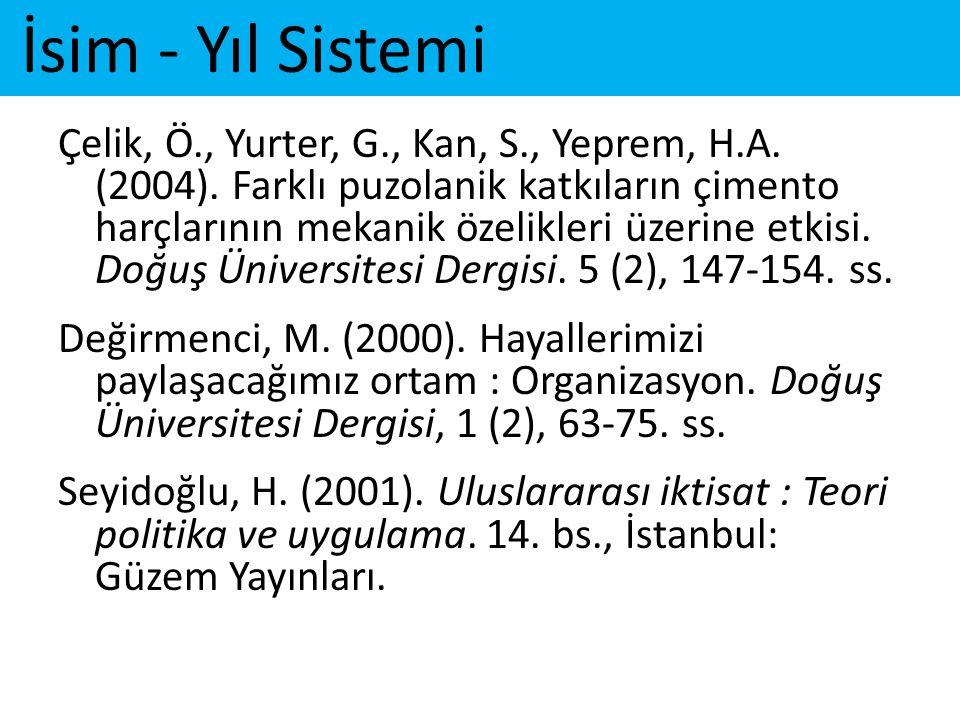 İsim - Yıl Sistemi