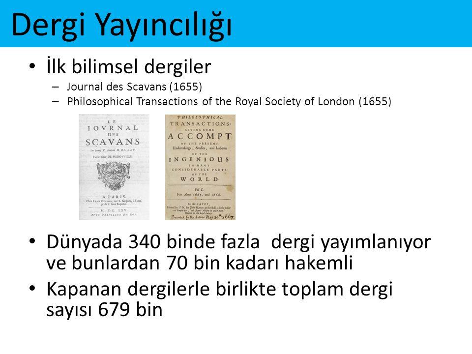 Dergi Yayıncılığı İlk bilimsel dergiler