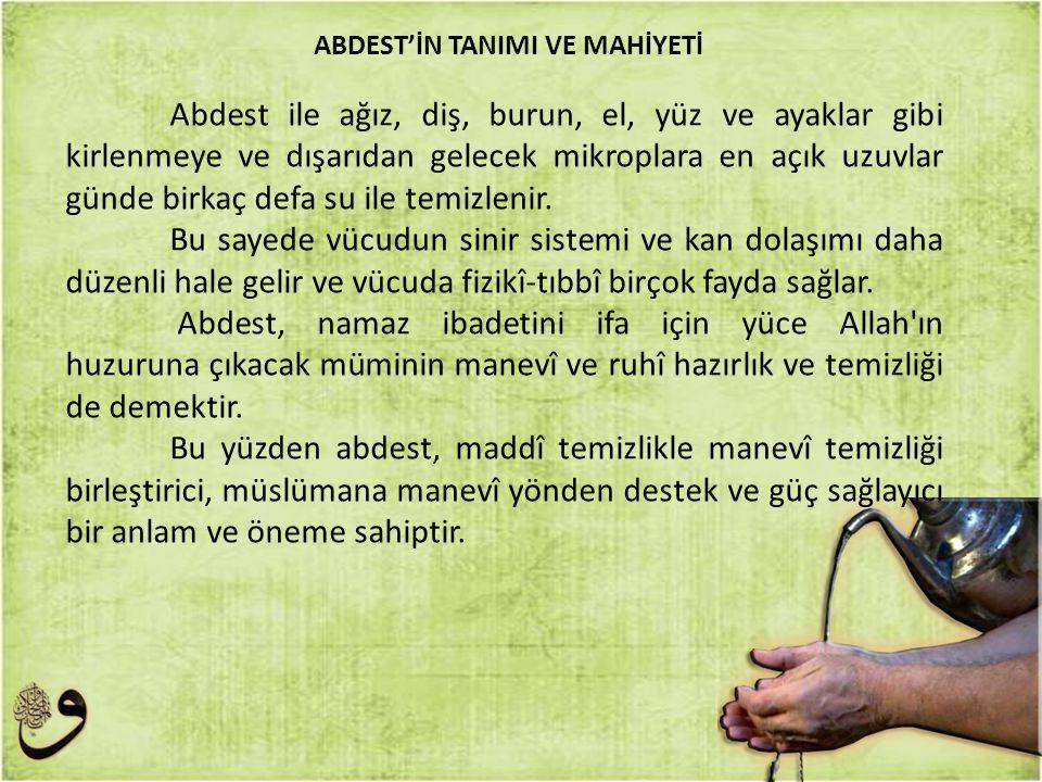 ABDEST'İN TANIMI VE MAHİYETİ
