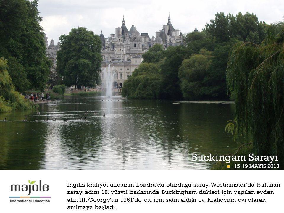 BETT Buckingam Sarayı Thames Nehri BETT PROGRAMI