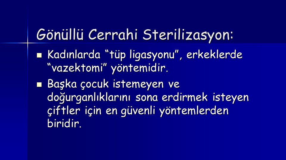 Gönüllü Cerrahi Sterilizasyon: