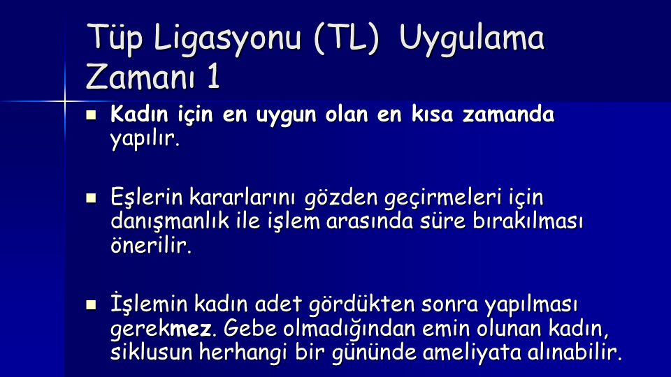 Tüp Ligasyonu (TL) Uygulama Zamanı 1