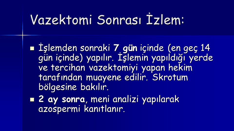 Vazektomi Sonrası İzlem: