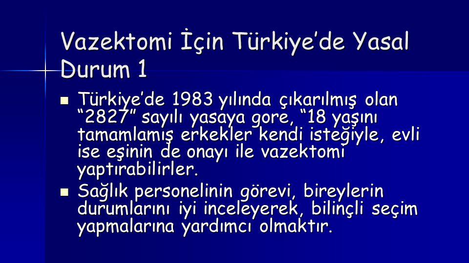 Vazektomi İçin Türkiye'de Yasal Durum 1