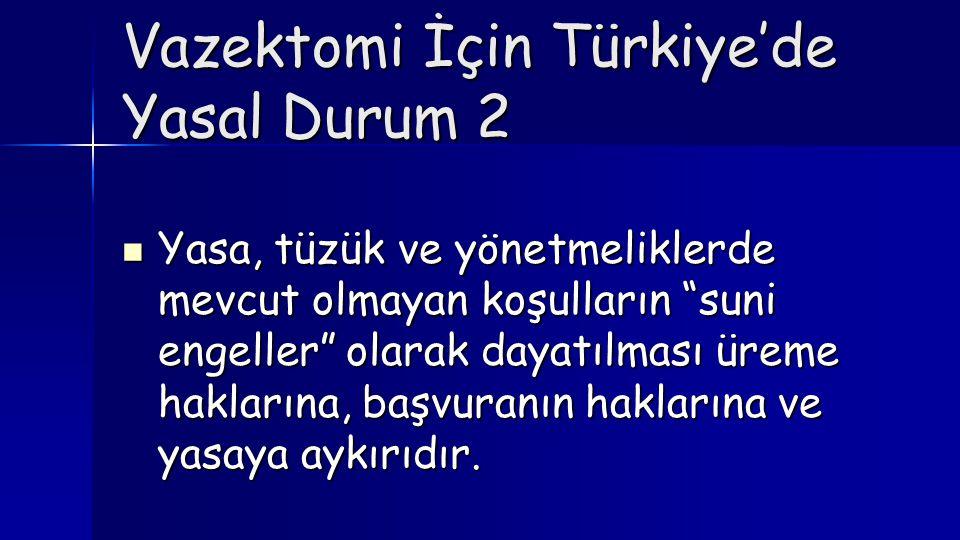 Vazektomi İçin Türkiye'de Yasal Durum 2
