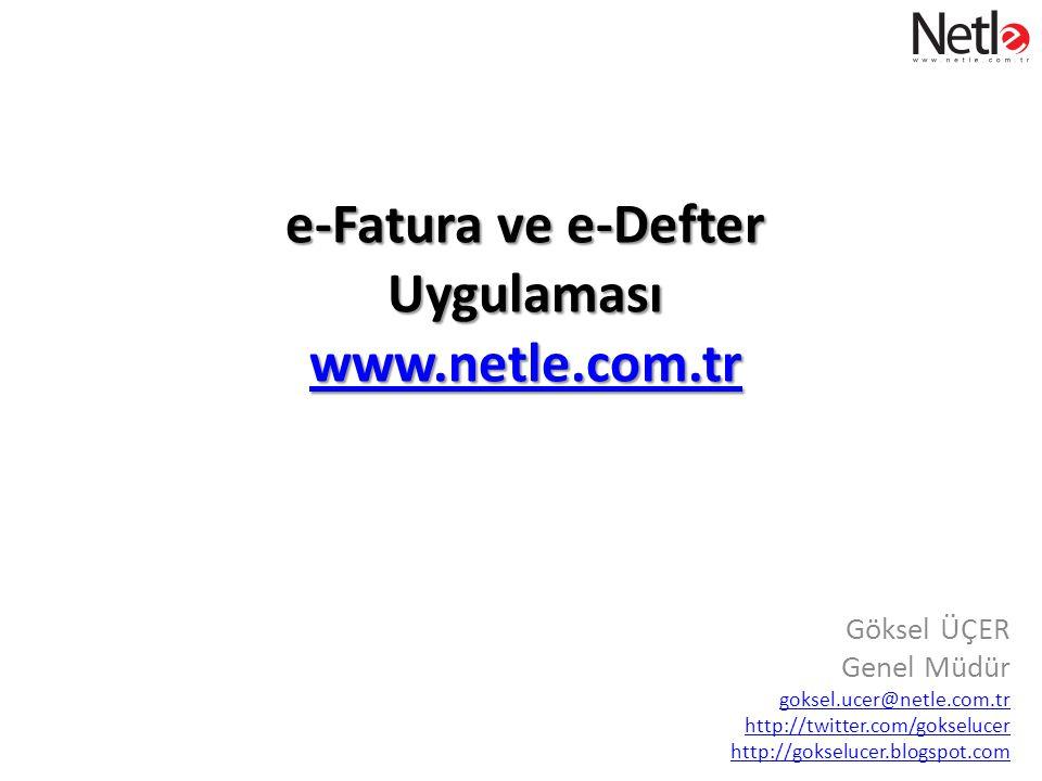 e-Fatura ve e-Defter Uygulaması www.netle.com.tr