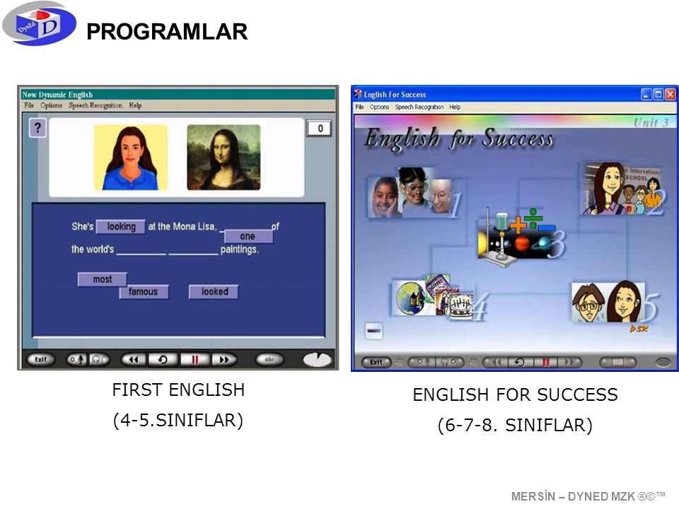 PROGRAMLAR FIRST ENGLISH ENGLISH FOR SUCCESS (4-5.SINIFLAR)