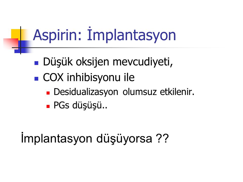 Aspirin: İmplantasyon