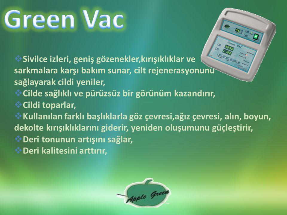 Green Vac Sivilce izleri, geniş gözenekler,kırışıklıklar ve
