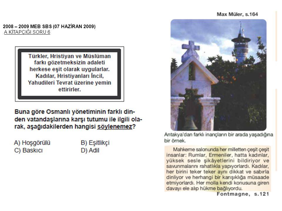 2008 – 2009 MEB SBS (07 HAZİRAN 2009) A KİTAPÇIĞI SORU 6