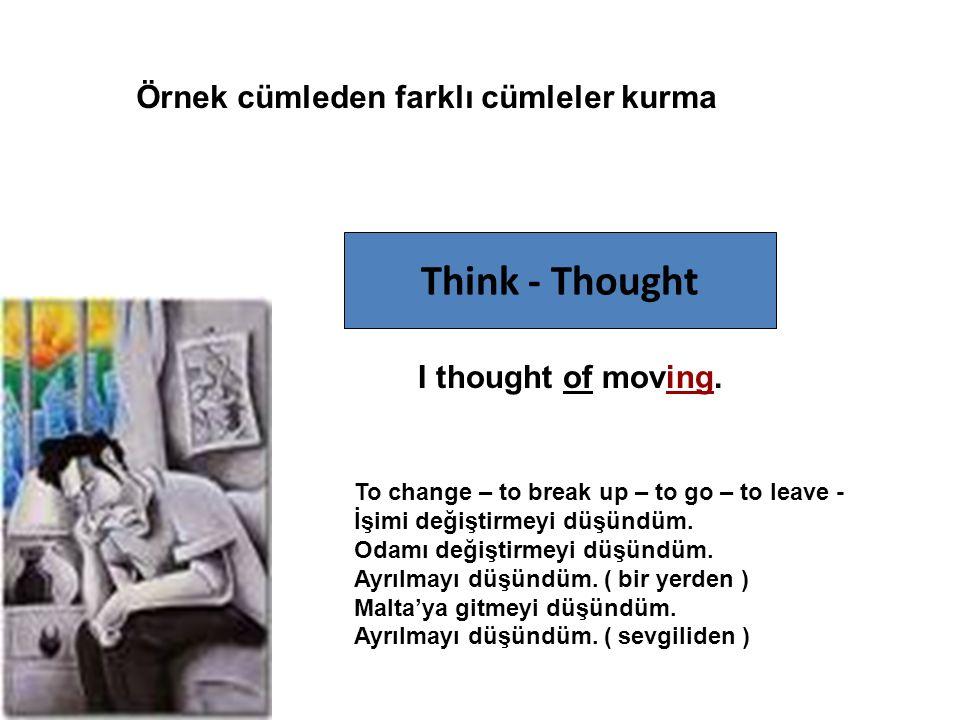 Think - Thought Örnek cümleden farklı cümleler kurma