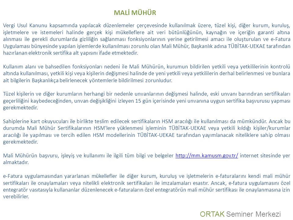 MALİ MÜHÜR ORTAK Seminer Merkezi