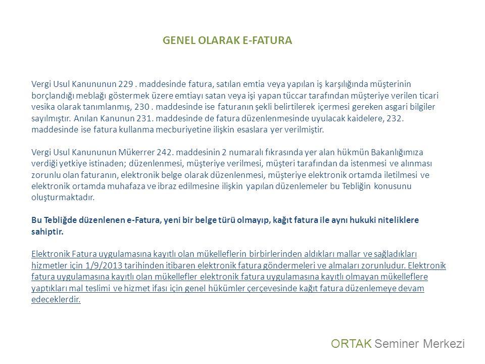 GENEL OLARAK E-FATURA ORTAK Seminer Merkezi