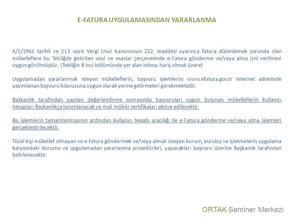 E-FATURA UYGULAMASINDAN YARARLANMA