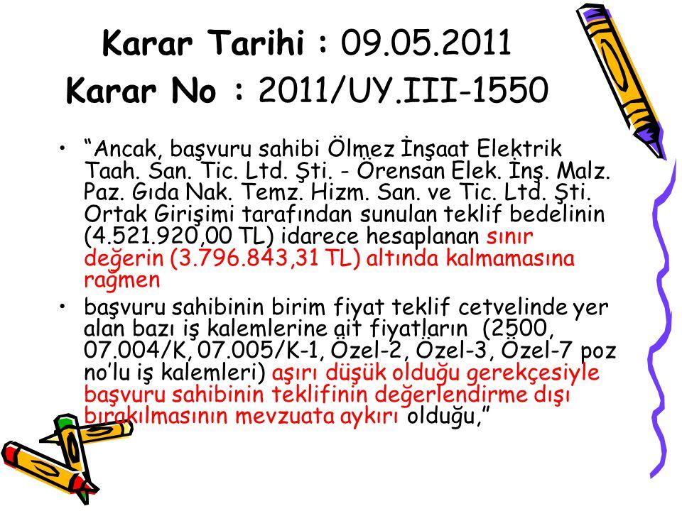 Karar Tarihi : 09.05.2011 Karar No : 2011/UY.III-1550
