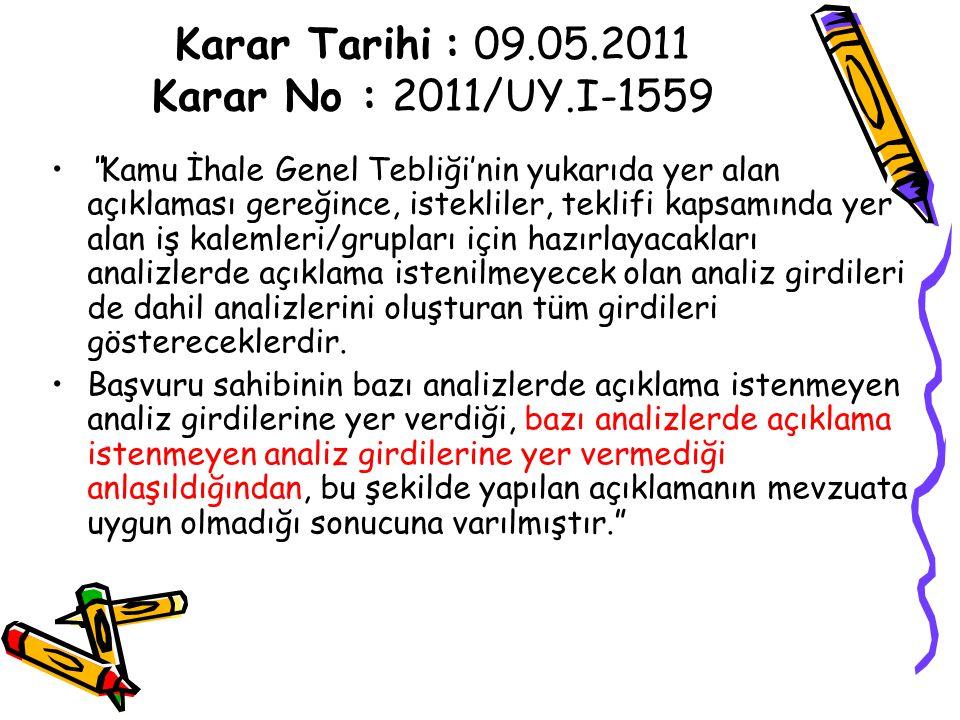 Karar Tarihi : 09.05.2011 Karar No : 2011/UY.I-1559