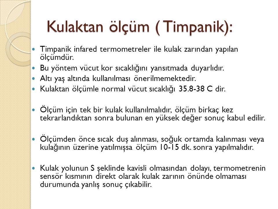 Kulaktan ölçüm ( Timpanik):
