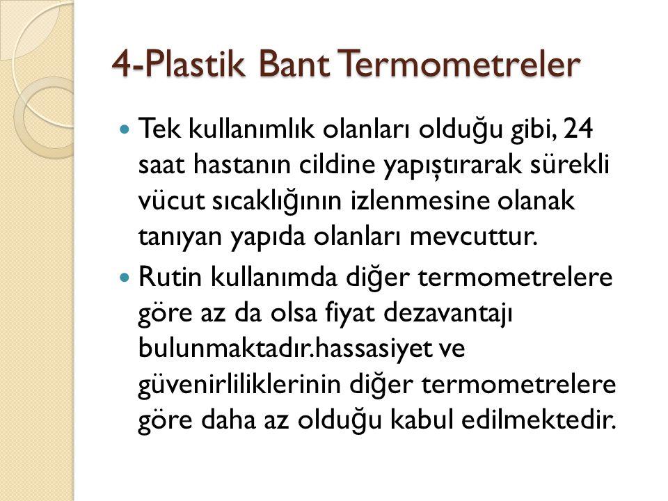 4-Plastik Bant Termometreler