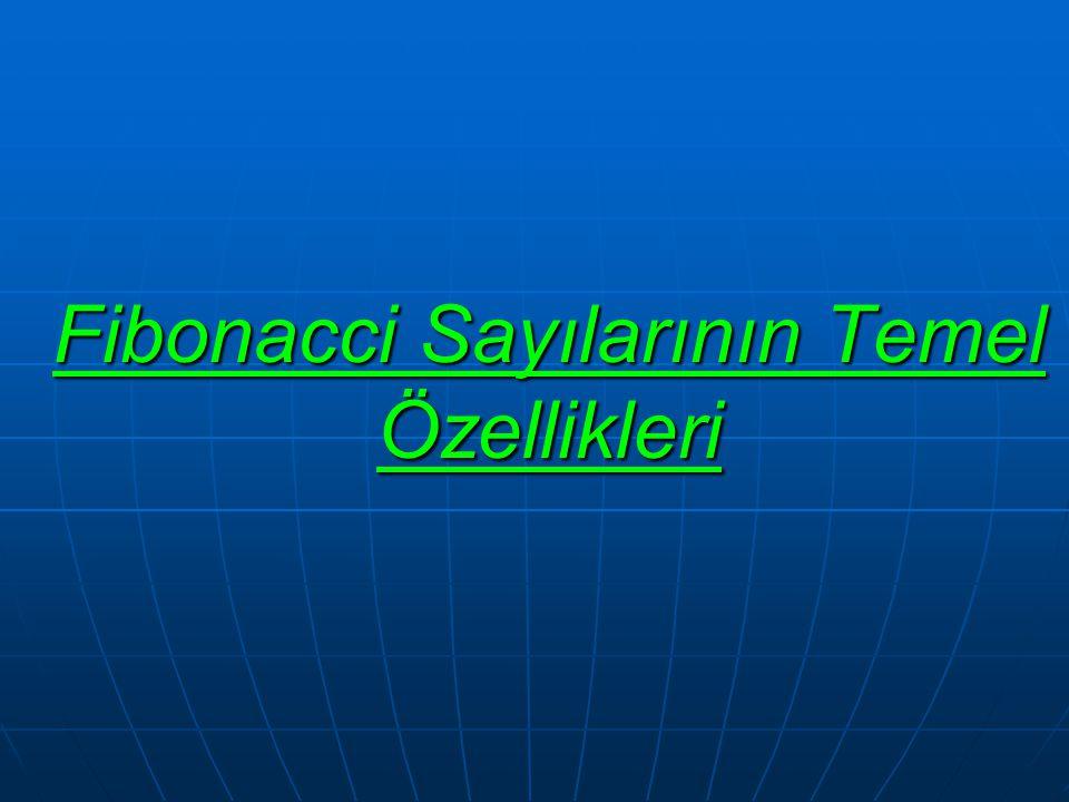 Fibonacci Sayılarının Temel Özellikleri