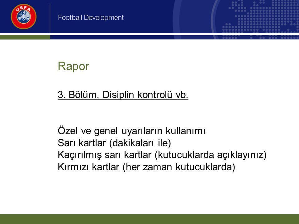 Rapor. 3. Bölüm. Disiplin kontrolü vb