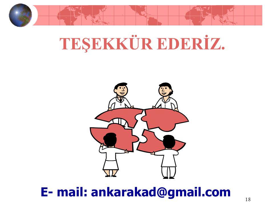 TEŞEKKÜR EDERİZ. E- mail: ankarakad@gmail.com