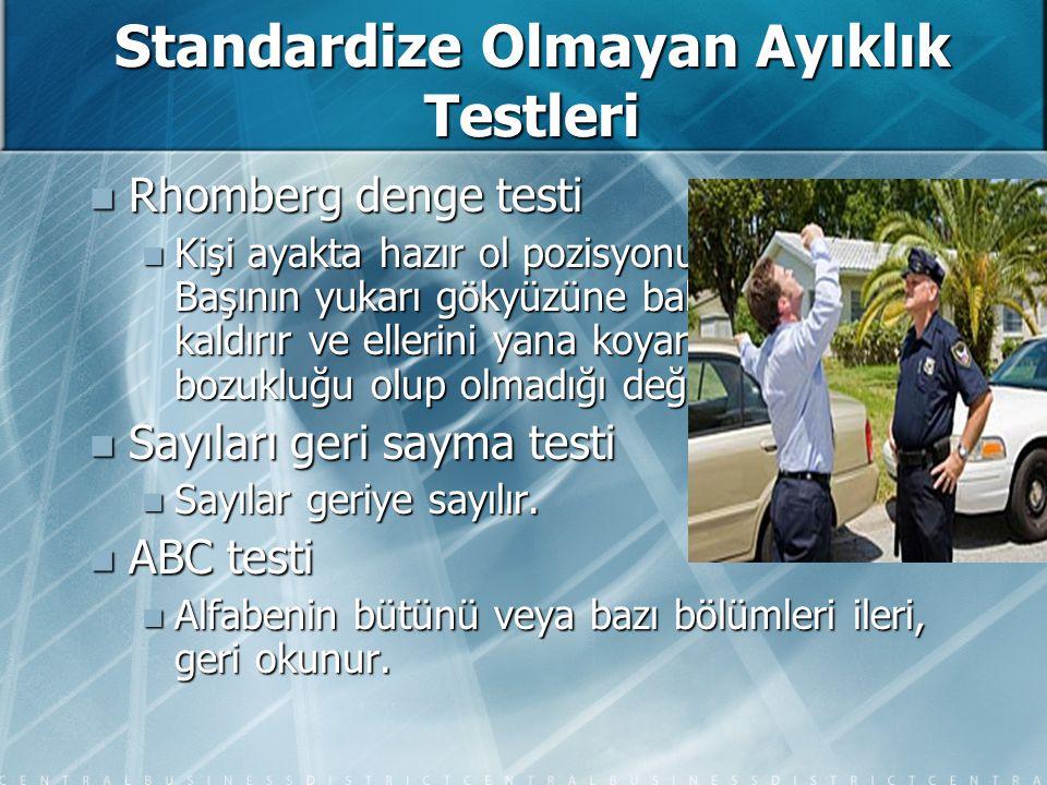 Standardize Olmayan Ayıklık Testleri