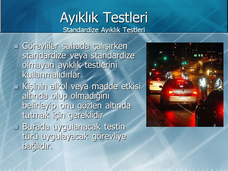 Ayıklık Testleri Standardize Ayıklık Testleri