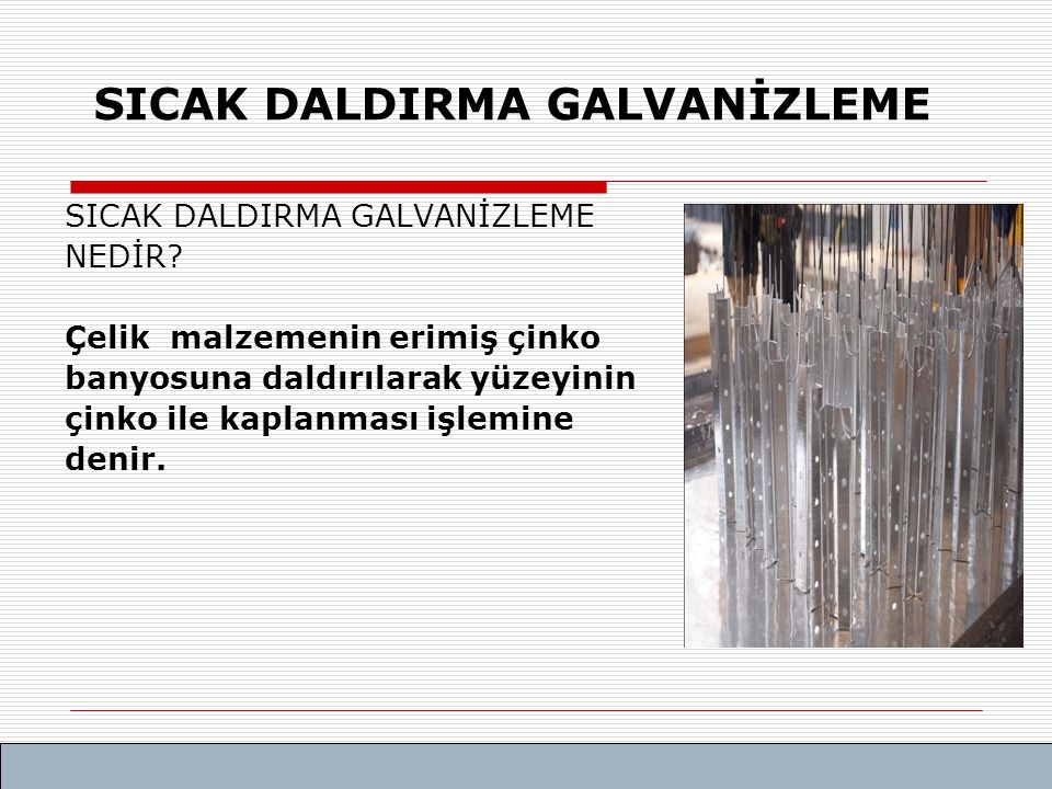 SICAK DALDIRMA GALVANİZLEME