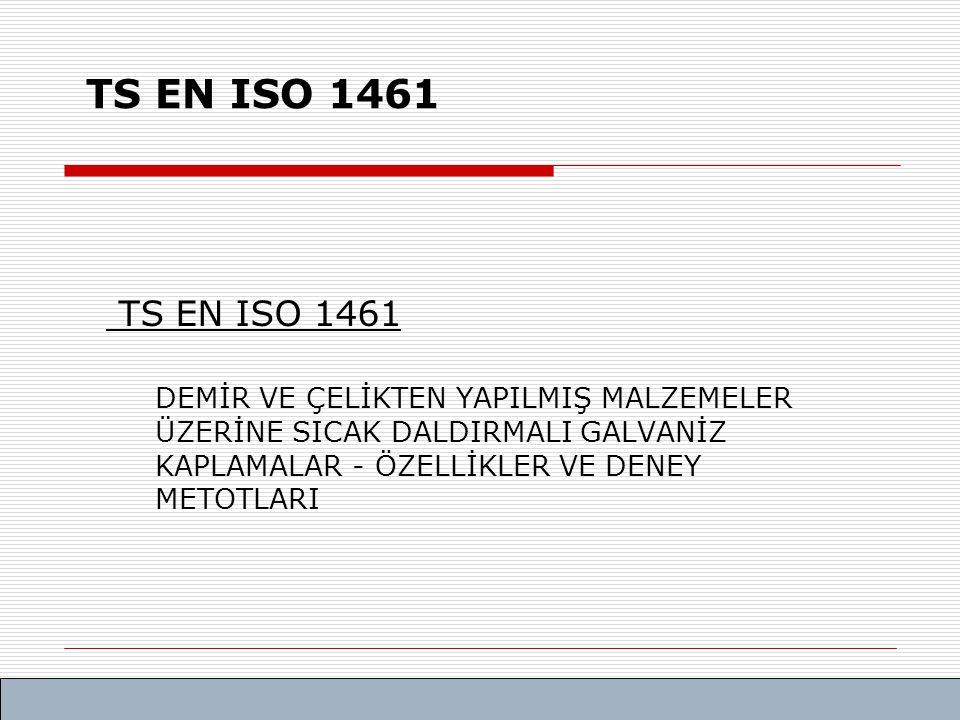 TS EN ISO 1461 TS EN ISO 1461.