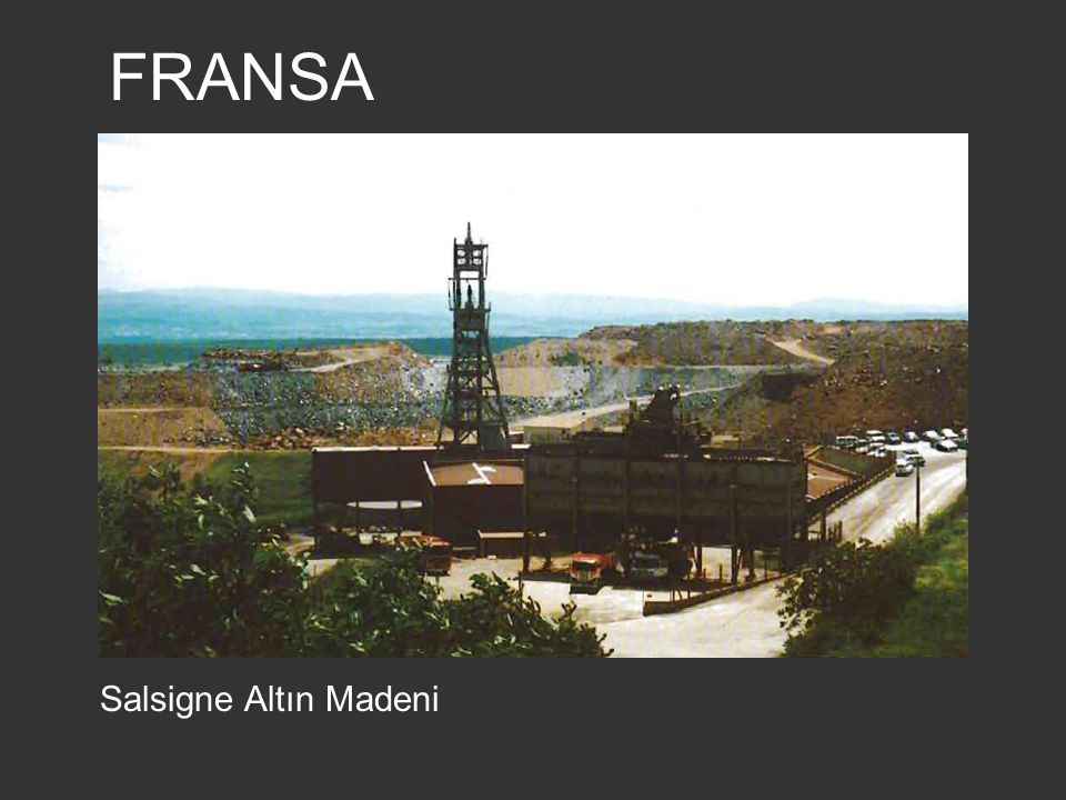 FRANSA Salsigne Altın Madeni