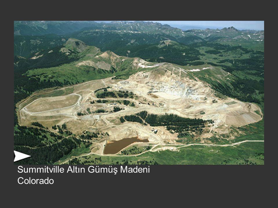 Summitville Altın Gümüş Madeni Colorado