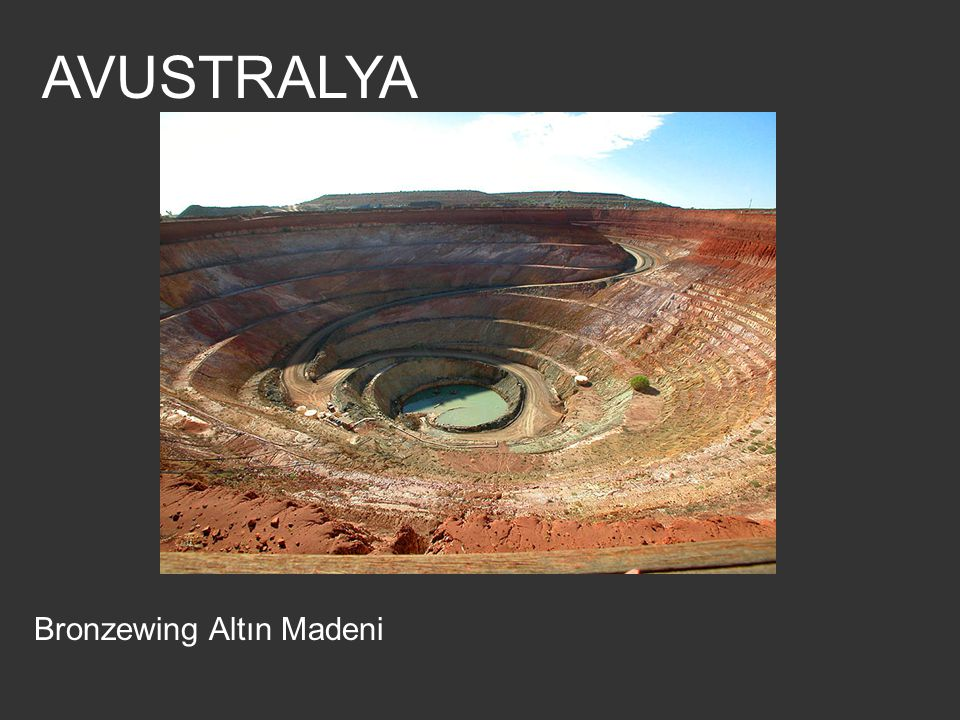 AVUSTRALYA Bronzewing Altın Madeni