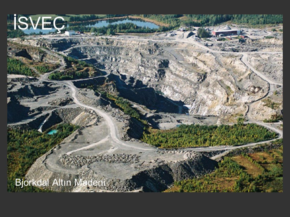 İSVEÇ Bjorkdal Altın Madeni