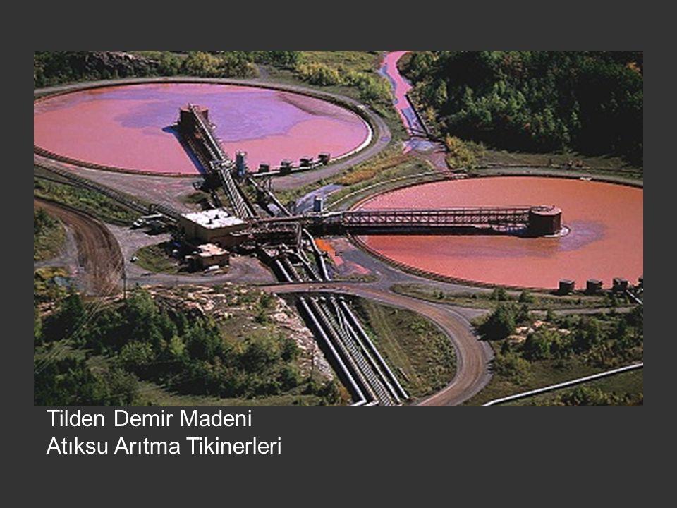 Tilden Demir Madeni Atıksu Arıtma Tikinerleri