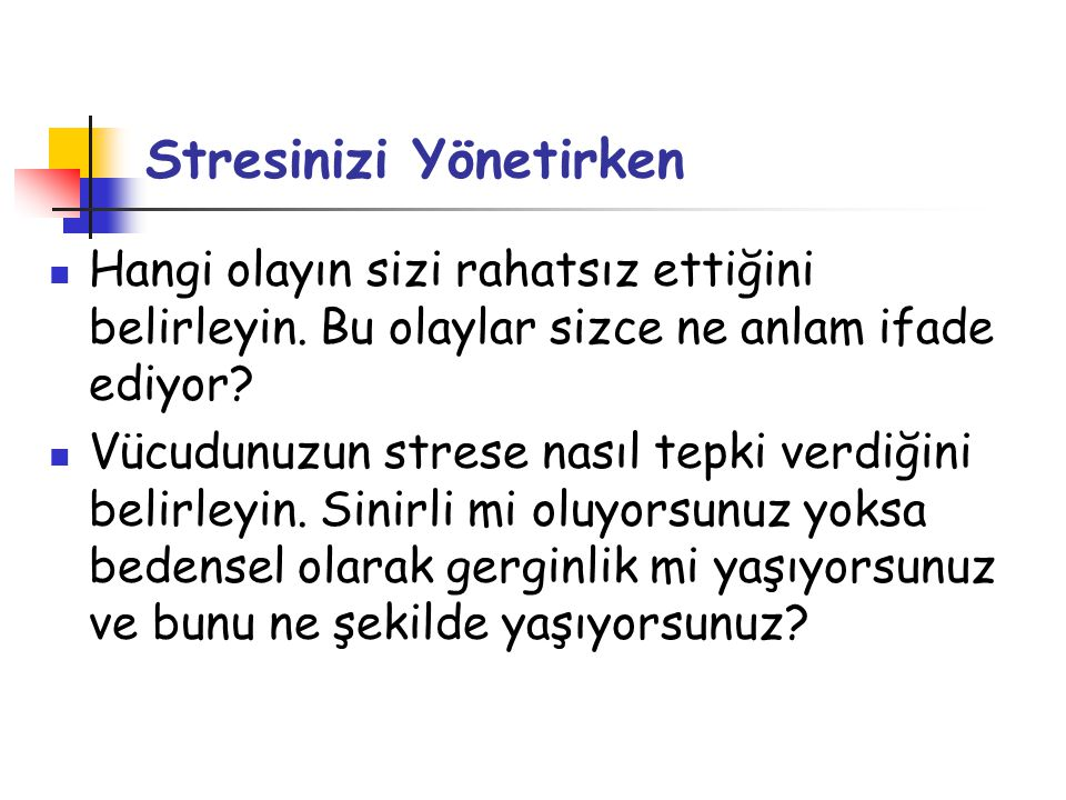 Stresinizi Yönetirken