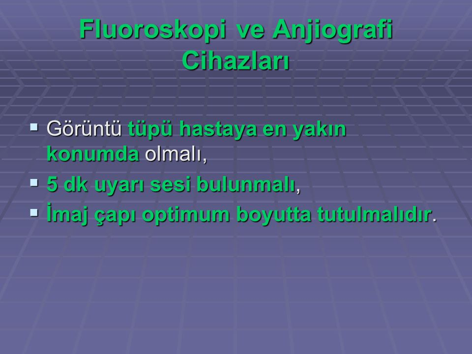 Fluoroskopi ve Anjiografi Cihazları