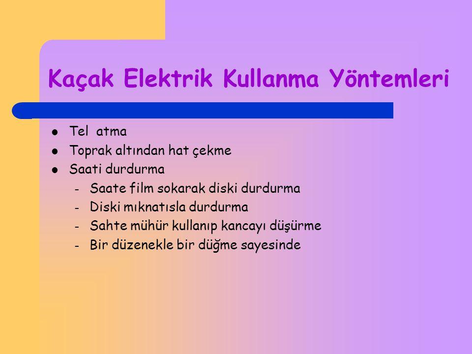 Kaçak Elektrik Kullanma Yöntemleri