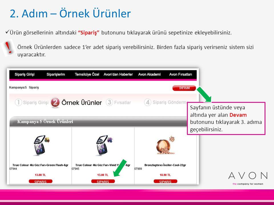2. Adım – Örnek Ürünler Ürün görsellerinin altındaki Sipariş butonunu tıklayarak ürünü sepetinize ekleyebilirsiniz.