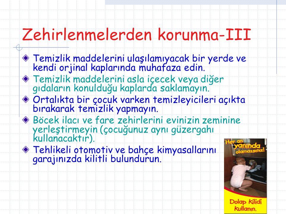Zehirlenmelerden korunma-III