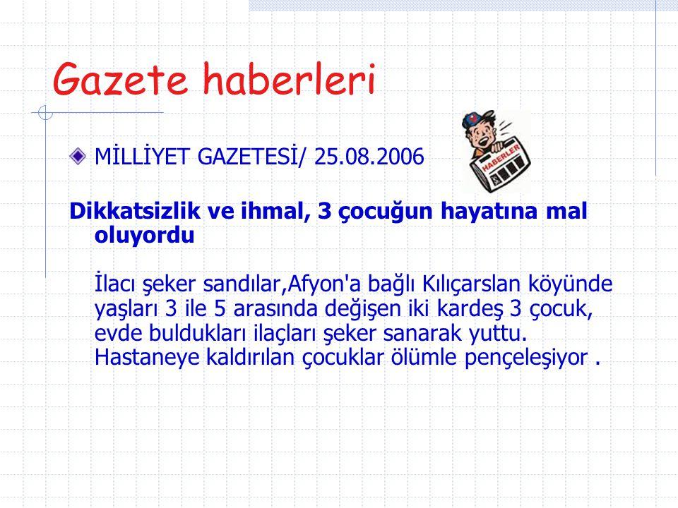 Gazete haberleri MİLLİYET GAZETESİ/ 25.08.2006
